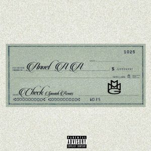 Anuel AA – Check (Spanish Remix)