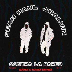 Sean Paul, J Balvin – Contra La Pared (Banx & Ranx Remix)