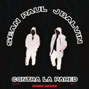 Sean Paul, J Balvin – Contra La Pared (Rynx Remix)