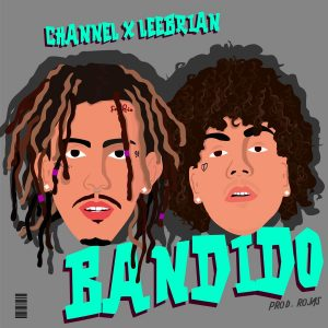 Channel, Leebrian – Bandido