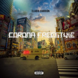 Eladio Carrion – Corona Freestyle