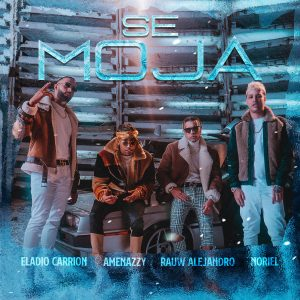Eladio Carrion, Amenazzy, Rauw Alejandro, Noriel – Se Moja