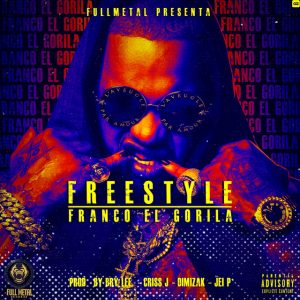 Franco El Gorilla – Freestyle