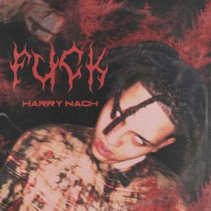 Harry Nach – Fuck