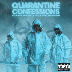 Rojas On The Beat, Žuvi, Adso Alejandro – Quarantine Confessions
