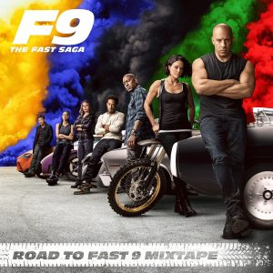 Various Artists – Road To Fast 9 Mixtape