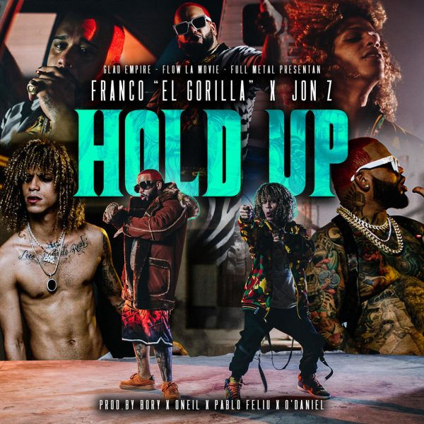 Franco El Gorilla, Jon Z – Hold Up