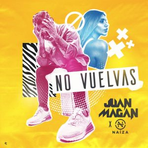 Juan Magan, Naiza – No Vuelvas
