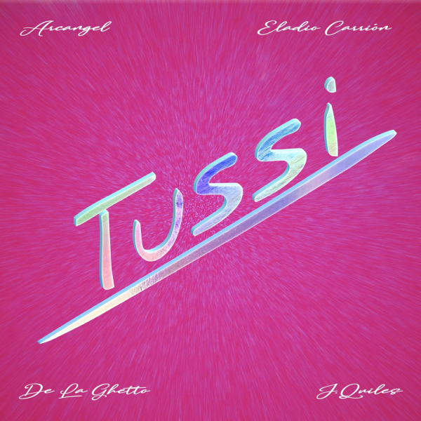 Arcangel, Justin Quiles, Eladio Carrion, De La Ghetto – Tussi