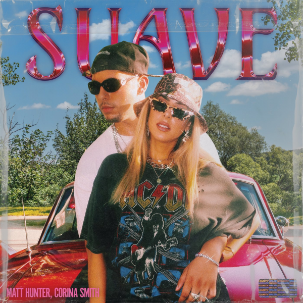 Matt Hunter, Corina Smith – Suave